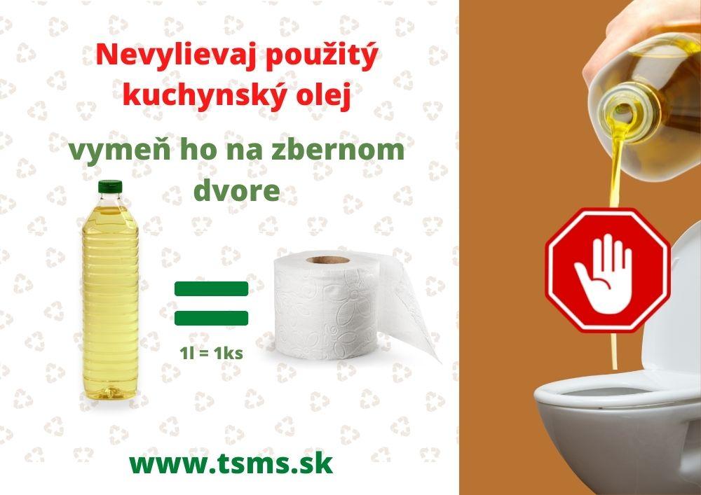 V_niektorých_domácnostiach_na_Slovensku_sa_použitý_jedlý_olej_ešte_stále_vylieva_do_kanalizácie,_čo_je_však_zakázané_a_hrozí_za_to_pokuta._Pritom_je_použitý_olej_možné_plnohodnotne_využívať_pri_výrobe_plastov_či_bi